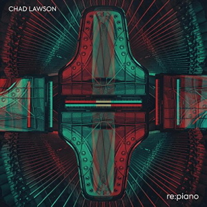 Chad Lawson - Re Piano