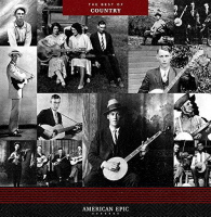 Various Artists - American Epic The Best Of Country