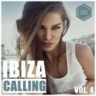 Various Artists - Ibiza Calling Vol 4